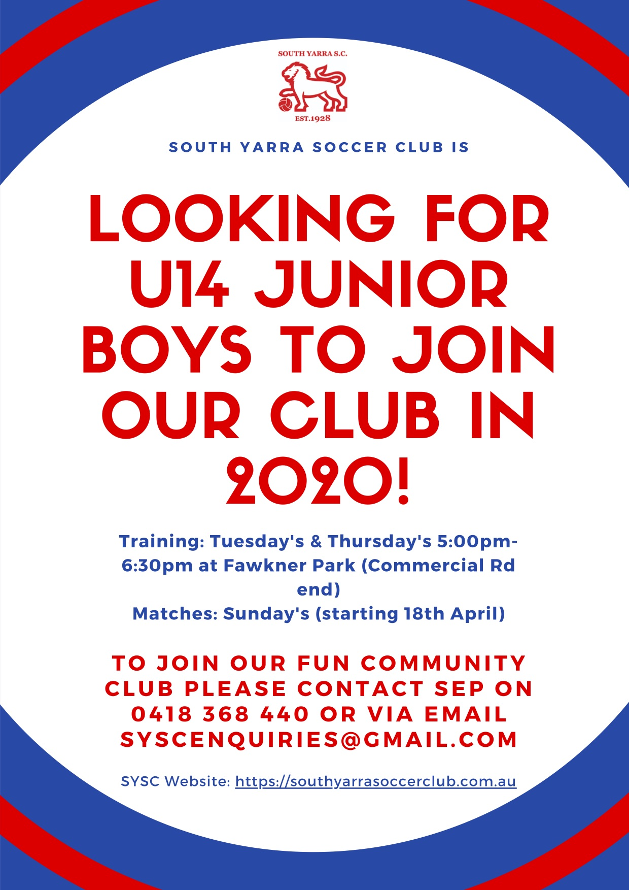 SYSC is on the lookout for U14 Junior Boys to join our Club!